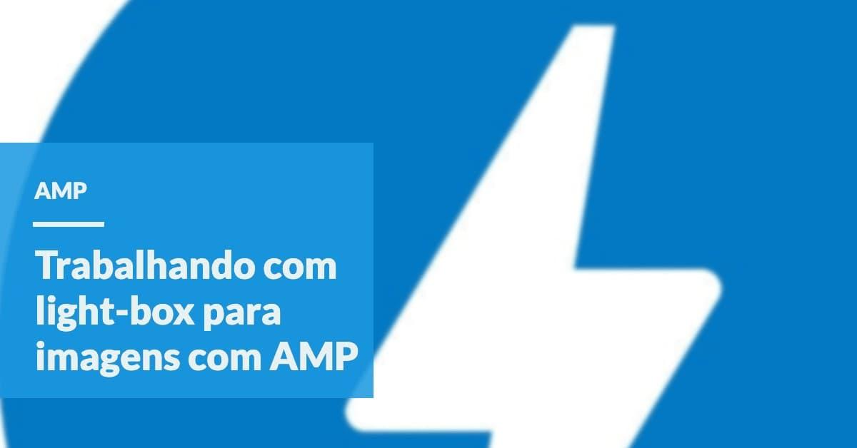 trabalhando com light-box para imagens com amp